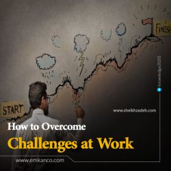 How to Overcome Challenges at Work
