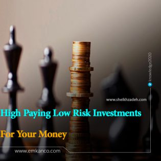 7 High Paying Low Risk Investments For Your Money