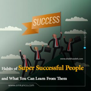 Habits of Super Successful People and What You Can Learn From Them