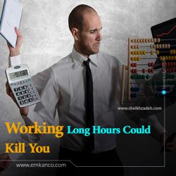 Working Long Hours Could Kill You